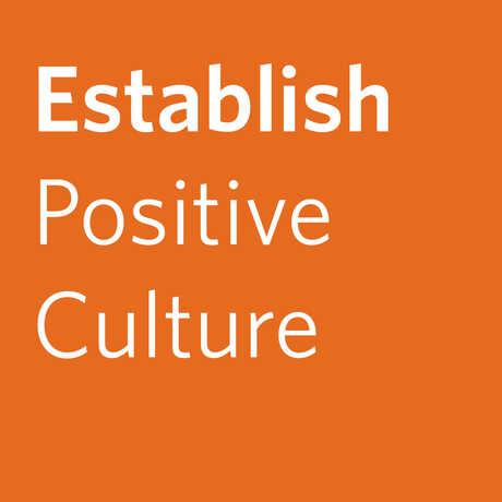 Establish Positive Culture
