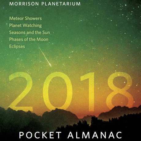 The cover of the 2018 Morrison Planetarium almanac